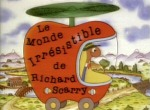 Le Monde Irrésistible de Richard Scarry