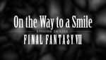 On the Way to a Smile : Final Fantasy VII - image 1